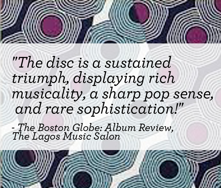 THE BOSTON GLOBE: Album Review, The Lagos Music Salon