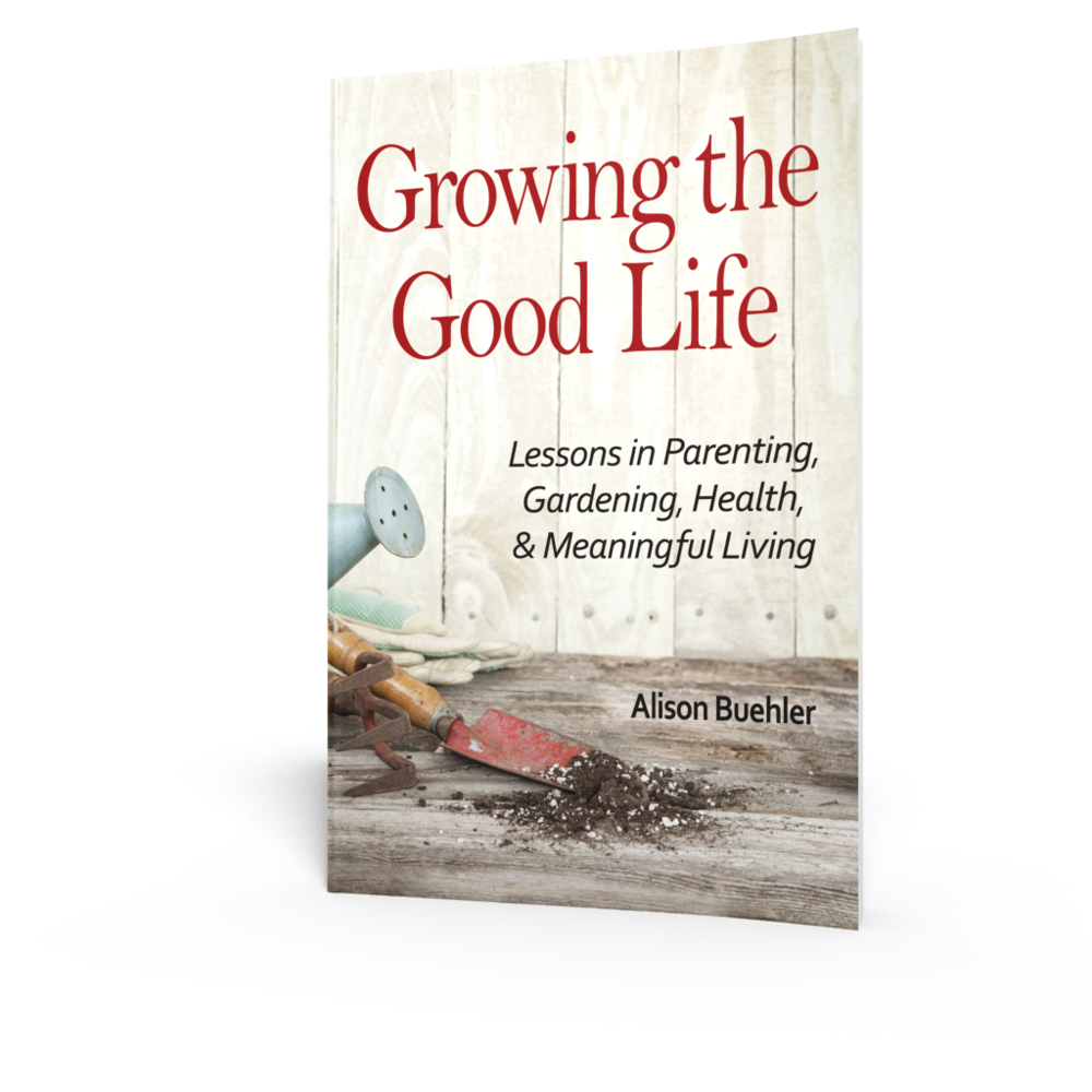 Buehler_Growing The Good LIfe_CoverEbook.jpg