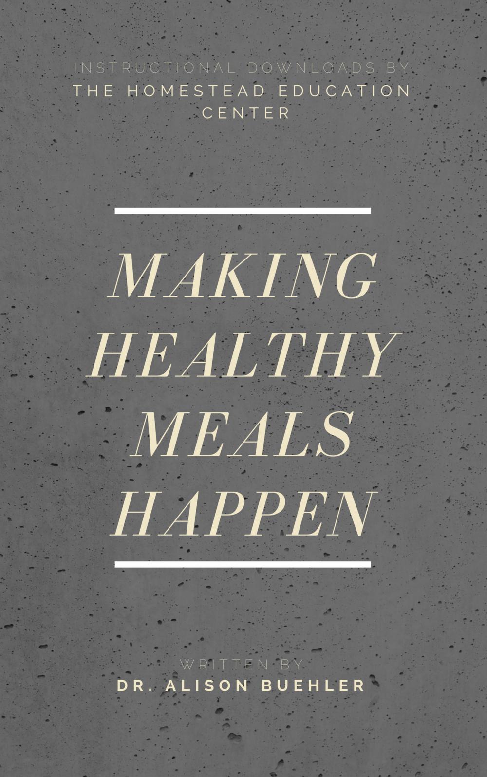 Making Healthy Meals Happen.png