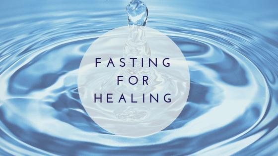 FastingFor Healing.png