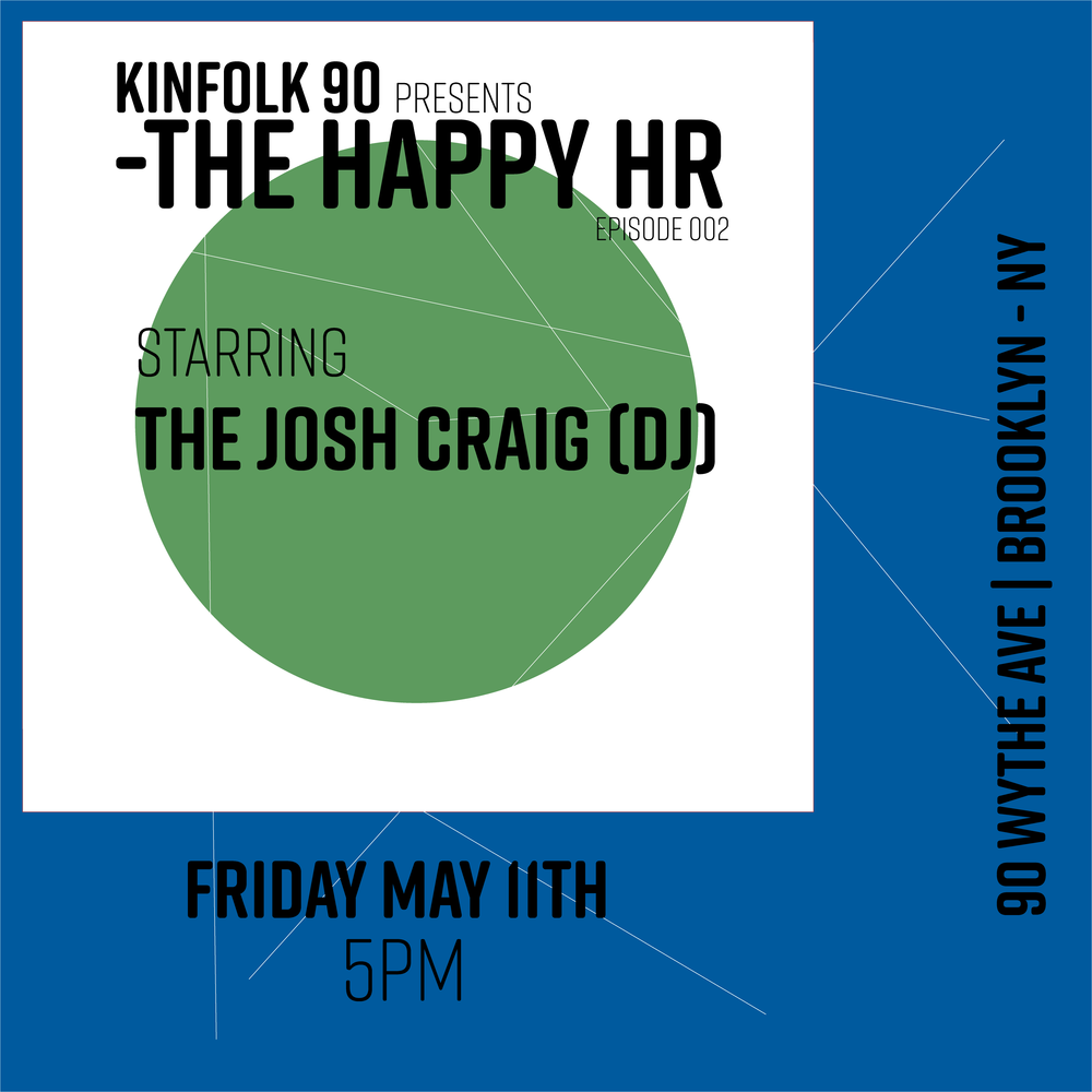 Blog The Josh Craig Radio Wiring Diagram Happy Hour Kinfolk 90