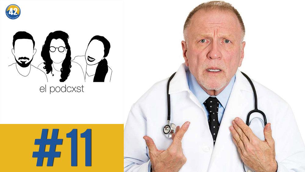 11: malas experiencias con doctores — 42 broadcast network