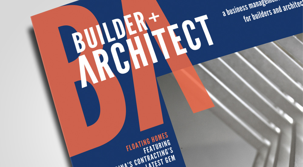 BUILDER + ARCHITECT MAGAZINE