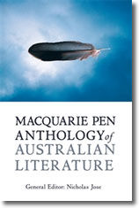 'Poetry & Non-Fiction from 1950', Macquarie PEN Anthology of Australian Literature, gen. ed. Nick Jose, Allen & Unwin, Sydney, 2009.