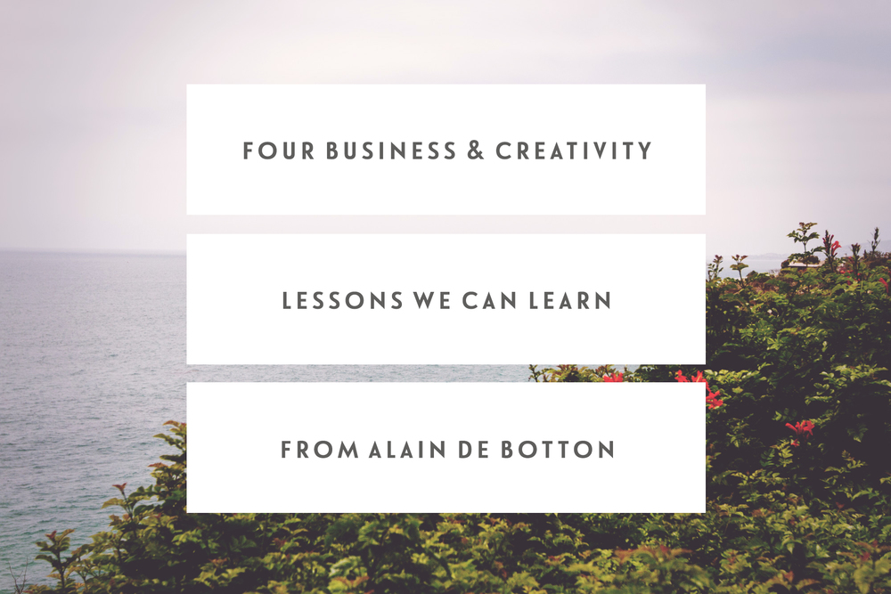 Four Business & Creativity Lessons We Can Learn From Alain de Botton ...