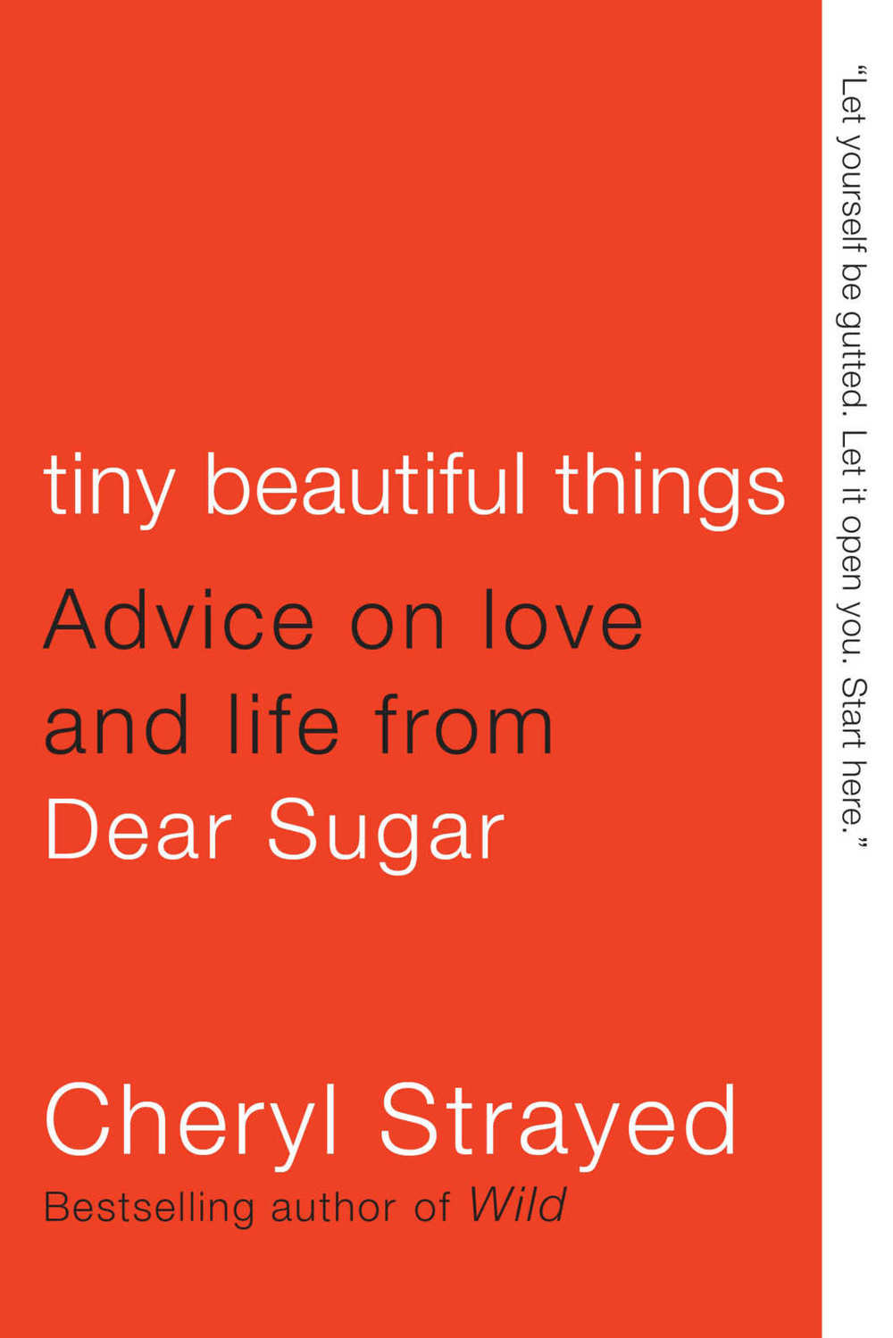 Tiny Beautiful Things by Cheryl Strayed