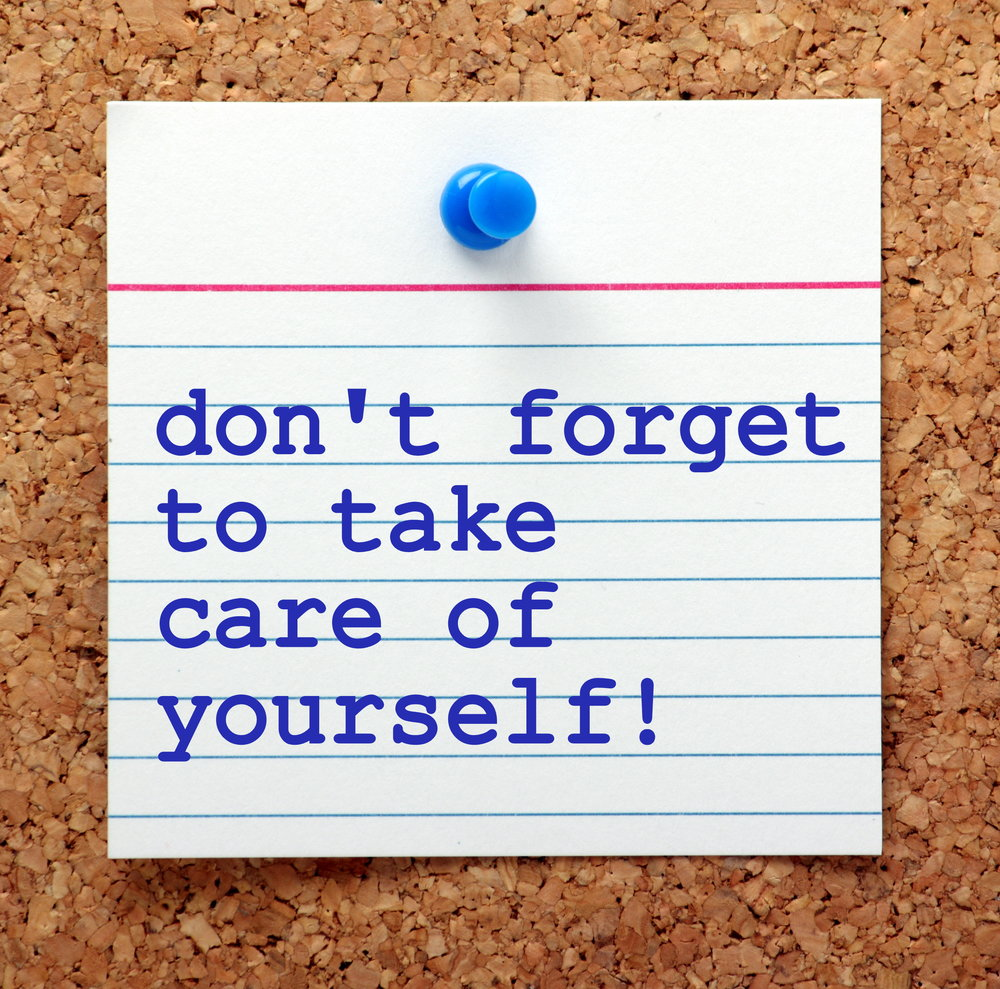 Don't forget to take care of yourself! Self care helps to relieve anxiety, depression, stress and grief.