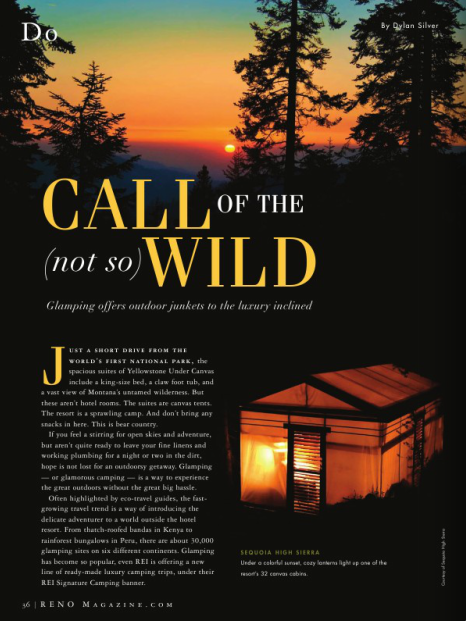 Call of the (not so) Wild —  Glamping offers outdoor junkets to the luxury inclined /  Reno Magazine / October, 2013