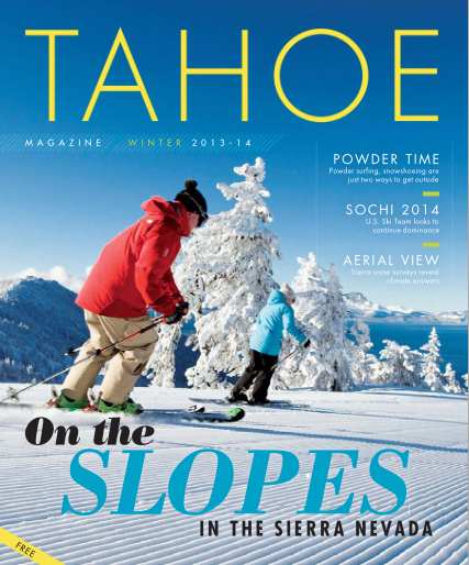 Backcountry Hit List —   Looking for a challenge beyond Lake Tahoe's resorts? /  Tahoe Magazine / December, 2013