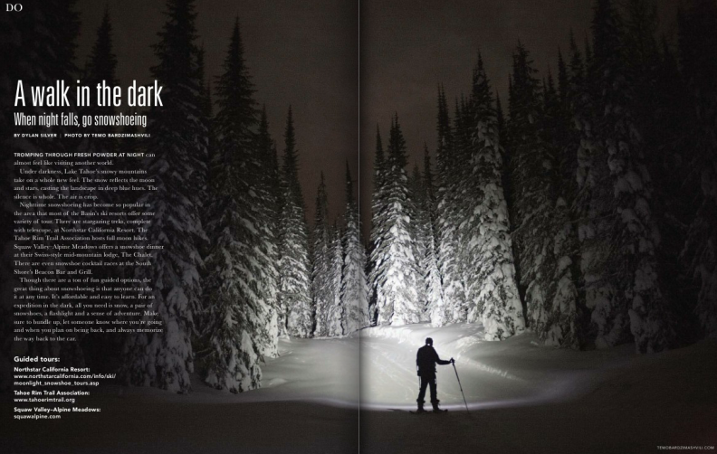 A walk in the dark:  When night falls, go snowshoeing /  Reno Magazine / November, 2014