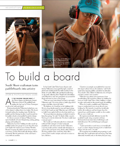 To Build A Board:  South Shore craftsman creates one-of-a-kind paddle boards /  Tahoe Magazine / June, 2015
