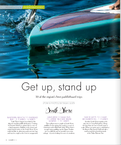 Get Up, Stand Up:  10 of the region's best paddling spots /  Tahoe Magazine / June, 2015