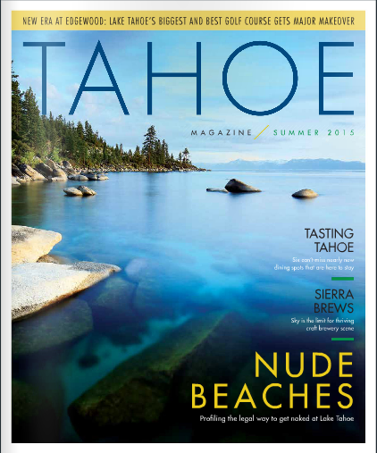 Tahoe Magazine: Multiple stories and photos / June, 2015