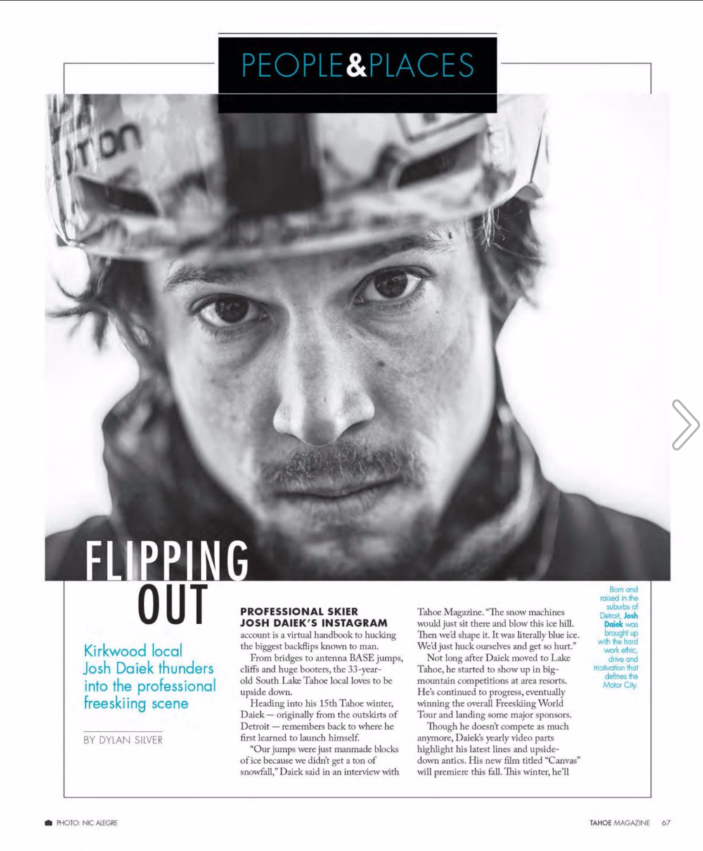 Flipping Out:  Josh Daiek Stomps Into Pro Freesking Scene /  Tahoe Magazine, November, 2016