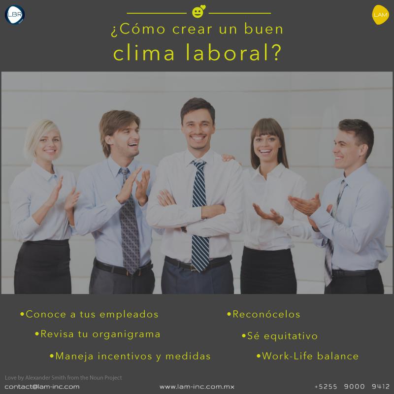 ¿Cómo crear un buen clima laboral?