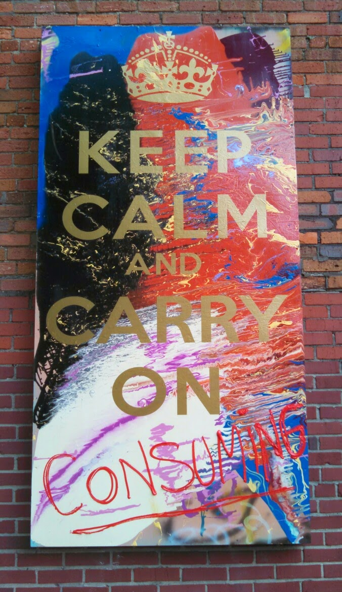 Keep Calm & Carry on Consuming (detail)