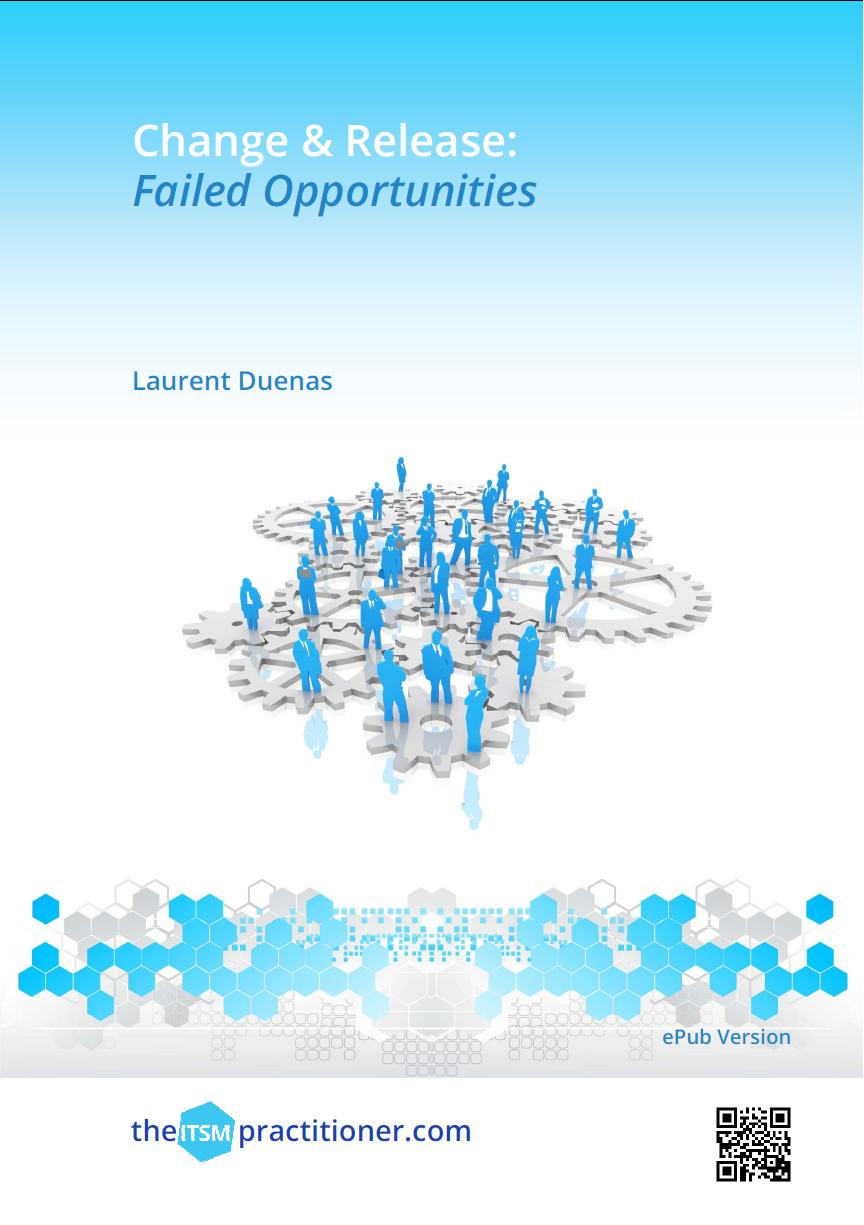 Change and Release: Failed Opportunties