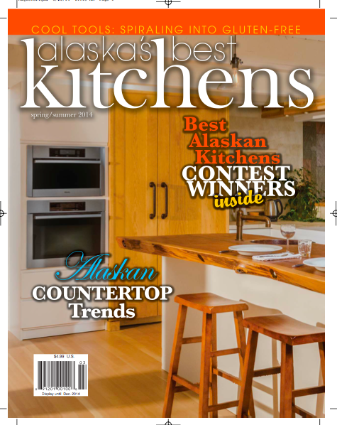Spring/Summer Edition of Alaska's Best Kitchens Magazine