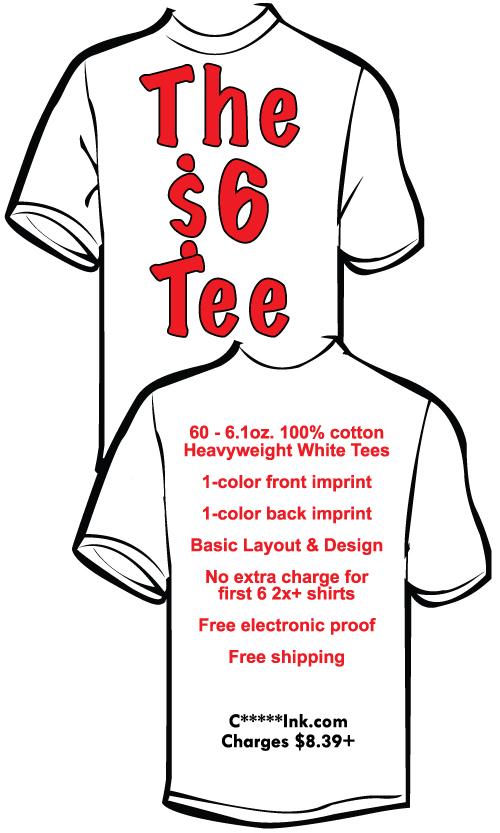 Custom printed tee shirts only $6