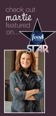 SEE MARTIE ON FOOD NETWORK STAR