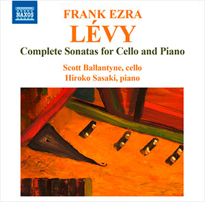 Lévy: Complete Cello Sonatas Hiroko Sasaki & Scott Ballantyne