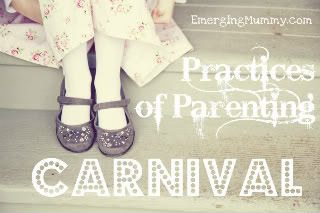 This Blog Was Originally Written to share with 'The Practices Of Parenting Carnival' at Sarah Bessey's Blog. 4/26/12