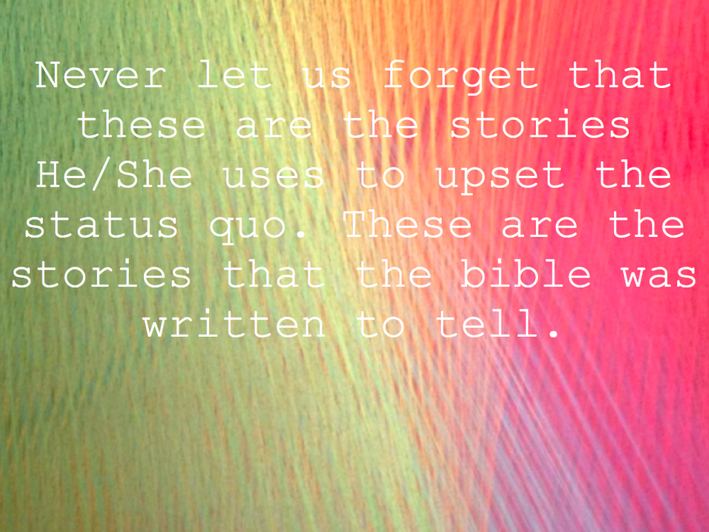 these are the stories the bible was written to tell