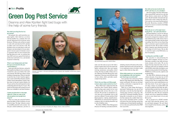 Green Dog Pest Service was featured in the Summer 2015 Voice Magazine, the official publication of the Pest Control Operators of California.