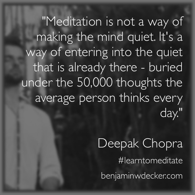 Deepak Chopra Meditation Quote