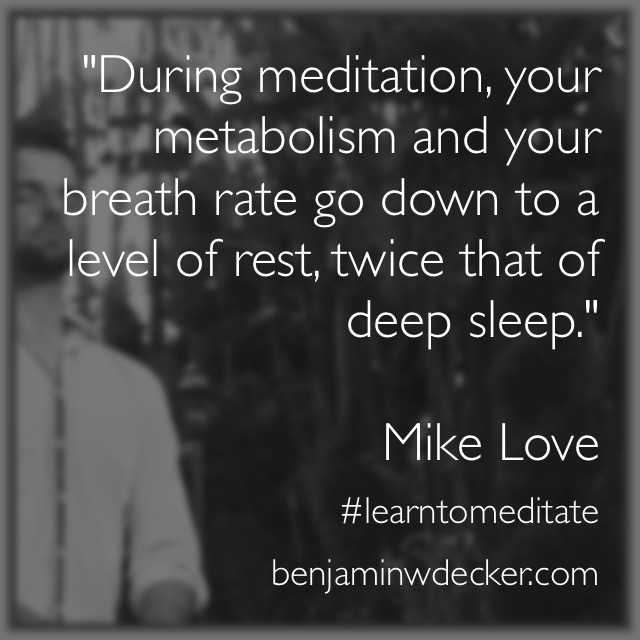 Mike Love Meditation Quote