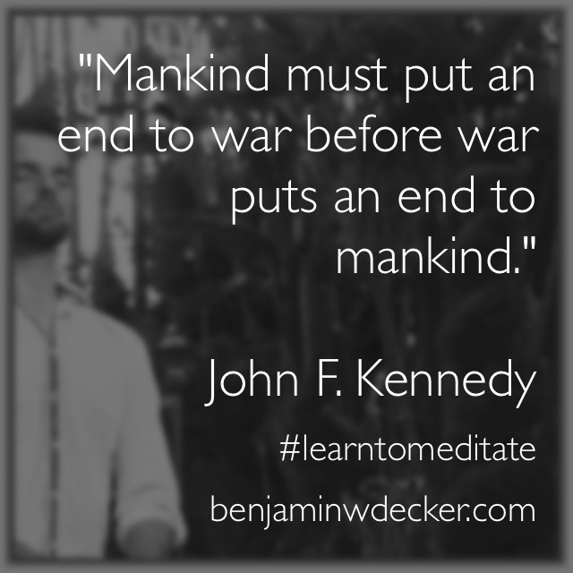 JOHN F. KENNEDY MEDITATION QUOTE