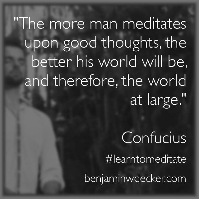 Confucius Meditation Quote