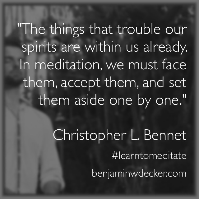 Christopher L. Bennet Quote Meditation