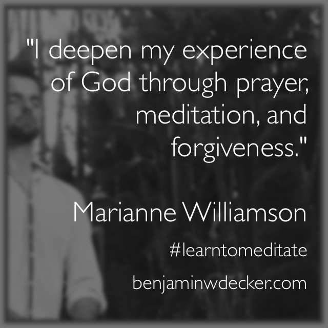 Marianne Williamson Meditation Quote