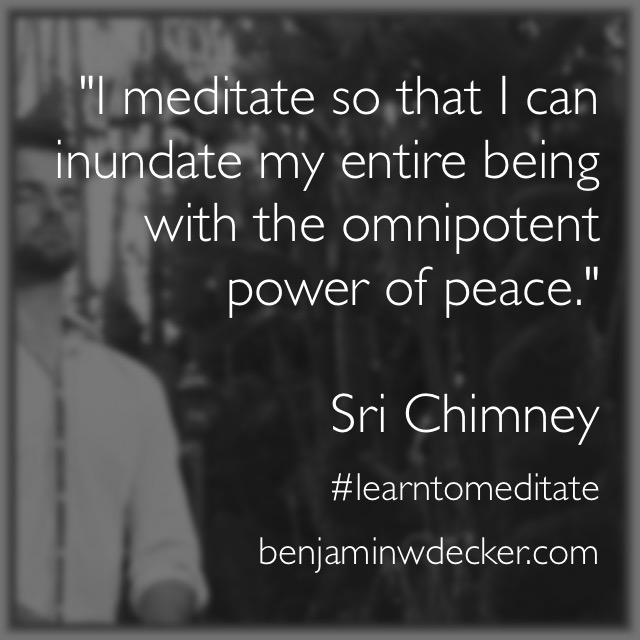 Sri Chimney Meditation Quote