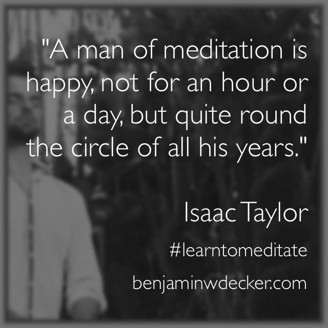 Isaac Taylor Meditation Quote