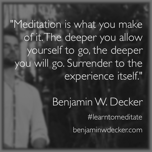 Ben Decker Meditation Quote