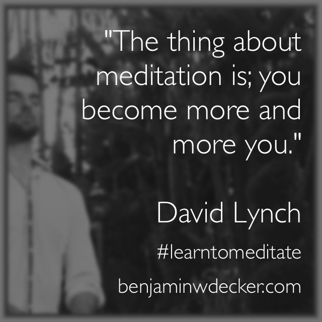 David Lynch Meditation Quote