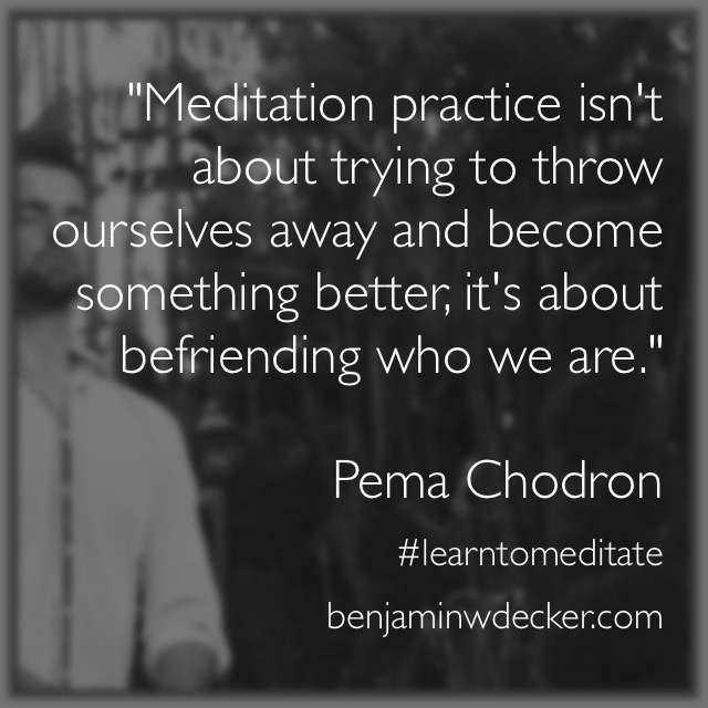 Pema Chodron Meditation Quote