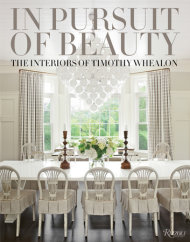 In Pursuit of Beauty I $50 This book is the perfect inspiration for a lived in, layered home.