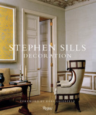 Stephen Sills Decoration I $65 This volume gives readers an inside look at Stephen Sills' sophisticated approach to both classical and modern design.