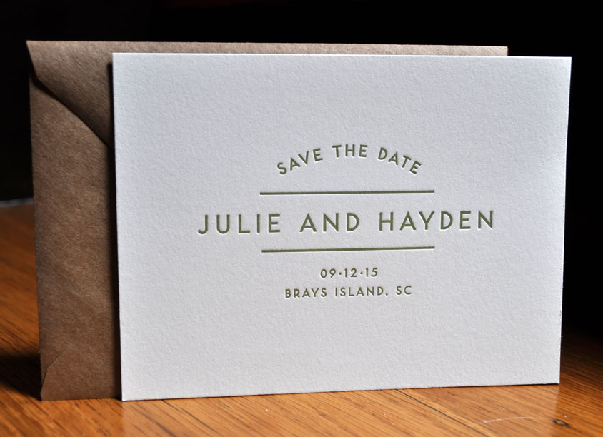 Simple letterpress Save the Date. One color printed 2 sides on 220lb Lettra with a simple kraft envelope printed 1c on the flap.