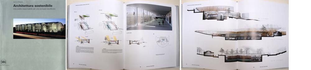 Edition 'Architettura sostenibile, Una scelta responsabile per uno sviluppo equilibrato', Gianluca Minguzzi, SKIRA Editions 2009 / project: Architecture of Earth