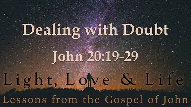 Sermon, July 15, 2018: Victory over Doubt John 20:19-29 Dr. Charles Kimball Traditional Service in Sanctuary Contemporary Service in Fellowship Hall  July 15th, Western Day: Bring out your country boots and cowgirl hats for Western day!
