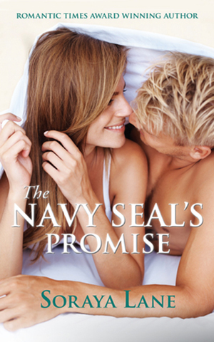 The Navy SEAL's Promise - Soraya Lane