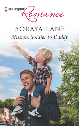 Mission: Soldier to Daddy - Soraya Lane