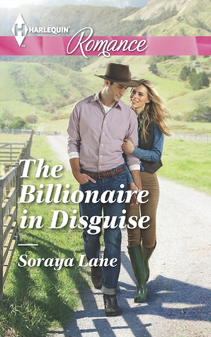 The Billionaire in Disguise - Soraya Lane