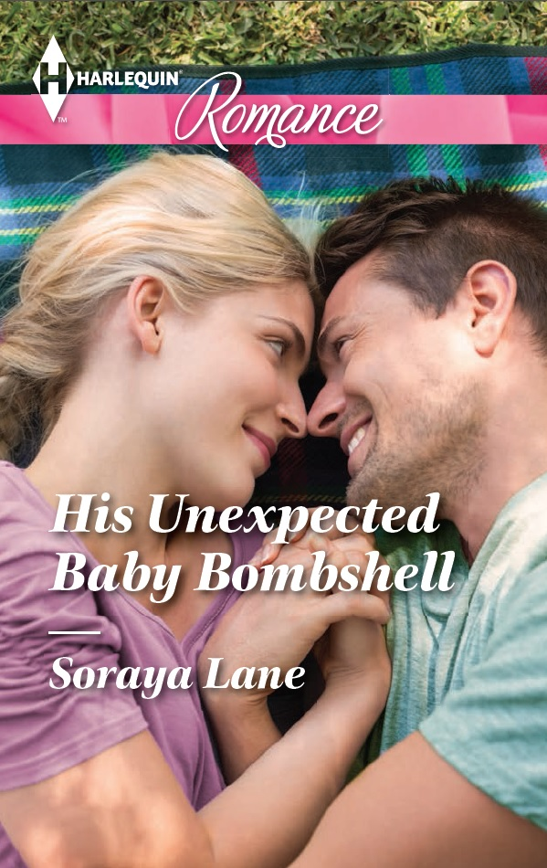 His Unexpected Baby Bombshell - Soraya Lane