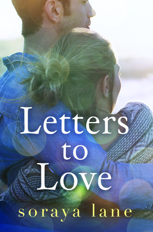 Letters to Love - Soraya Lane