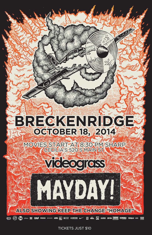 Videograss Mayday Premiere in Breckenridge